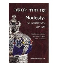 Modesty - An Adornment for Life by Rabbi Pesach Eliyahu Falk
